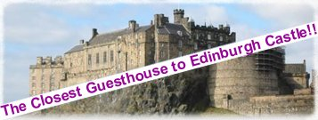 castle image - closest guesthouse to edinburgh castle
